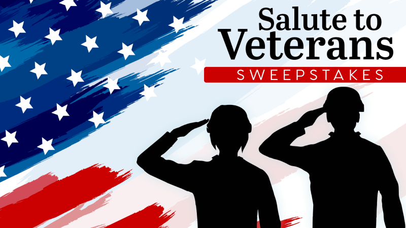 Salute to Veterans Sweepstakes