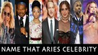 Famous Aries: Name That Celebrity With The Aries Star Sign