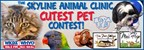 The Skyline Animal Clinic Cutest Pet Contest