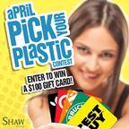 Pick Your Plastic - APRIL
