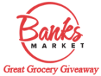 Banks Market-Great Grocery Giveaway