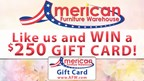 Win a $250 gift card to American Furniture Warehouse!
