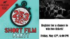 253 Short Film Party Ticket Giveaway
