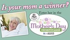 Mother's Day Sweepstakes
