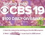 Spring Into CBS19 $100 Daily Giveaway