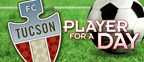 FC Tucson Player For a Day