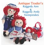 Antique Trader's Raggedy Ann & Andy Sweepstakes