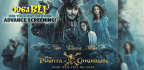 CHECK OUT AN ADVANCE SCREENING OF PIRATES OF THE CARIBBEAN: DEAD MEN TELL NO TALES!