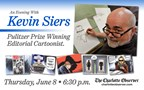 Win tickets to An Evening With Kevin Siers, Pulitzer Prize Winning Editorial Cartoonist!