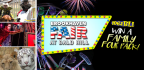 WIN A FAMILY FOUR PACK OF TICKETS TO THE BROOKHAVEN FAIR!