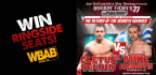 Win Ringside Seats for Star Boxing Rockin� Fights 27