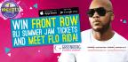 WIN FRONT ROW BLI SUMMER JAM 2017 TICKETS AND MEET FLO RIDA!