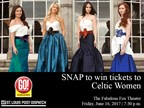 Celtic Women Ticket Giveaway - snapchat