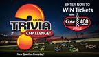 Coke Zero 400 Trivia Challenge