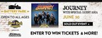 Journey with special guest Asia Concert Sweepstakes