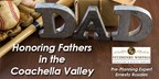 Honoring Fathers in Coachella Valley