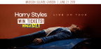 WIN TICKETS TO SEE HARRY STYLES AT MADISON SQUARE GARDEN!