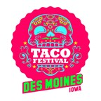 Enter to Win Taco Festival Des Moines VIP Tickets!