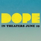 Dope - Advanced Screening Sweepstakes