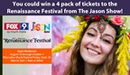 The Jason Show Renaissance Festival Ticket Giveaway