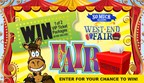 West End Fair Ticket Sweepstakes