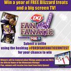 Dairy Queen's Fan Fanatic Photo Contest