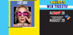 WIN LADY GAGA TICKETS