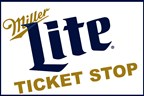 Miller Lite Tailgate Ticket Stop 8/25