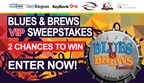 Blues and Brews Sweepstakes