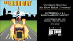 Cleveland National Air Show Ticket Giveaway!