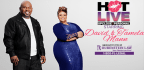 HOT LIVE Up Close & Personal - David & Tamela Mann