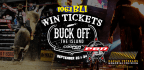 PROFESSIONAL BULL RIDERS BUILT FORD TOUGH SERIES � BUCK OFF THE ISLAND �PBR ELITE SEATS� GIVEAWAY