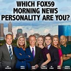 Which FOX59 Morning Personality Are You?