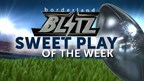 SWEET PLAY OF THE WEEK - 09.10.17