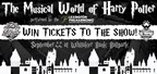 The Musical World of Harry Potter Ticket Contest