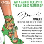 San Diego Premiere of Manolo - The Boy Who Made Shoes For Lizards