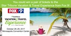 Star Tribune Vacation and Travel Experience Ticket Giveaway