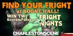 Enter to win two Scream Passes to Boone Hall Fright Nights