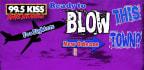 Blow This Twn 2017/ Wk 4