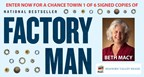 Factory Man - Signed Book Sweepstakes