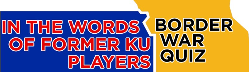QUIZ: Border War Quiz - In the words of former KU players