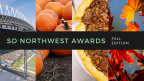 So Northwest Awards Fall 2017
