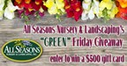 All Season's Garden Center Sweepstakes