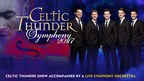 Celtic Thunder Orchestra Ticket Giveaway