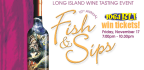WIN TICKETS TO LONG ISLAND AQUARIUM�S �FISH & SIPS� LONG ISLAND WINE TASTING EVENT