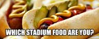 What stadium food are you?
