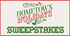 Hometown Holidays Sweepstakes