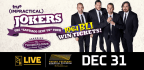 WIN TICKETS TO SEE IMPRACTICAL JOKERS ON NEW YEARS EVE!