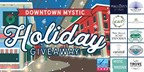 Downtown Mystic Holiday Giveaway - 2017