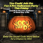 GOOD DAY PRE-HALLOWEEN PARTY GIVEAWAY